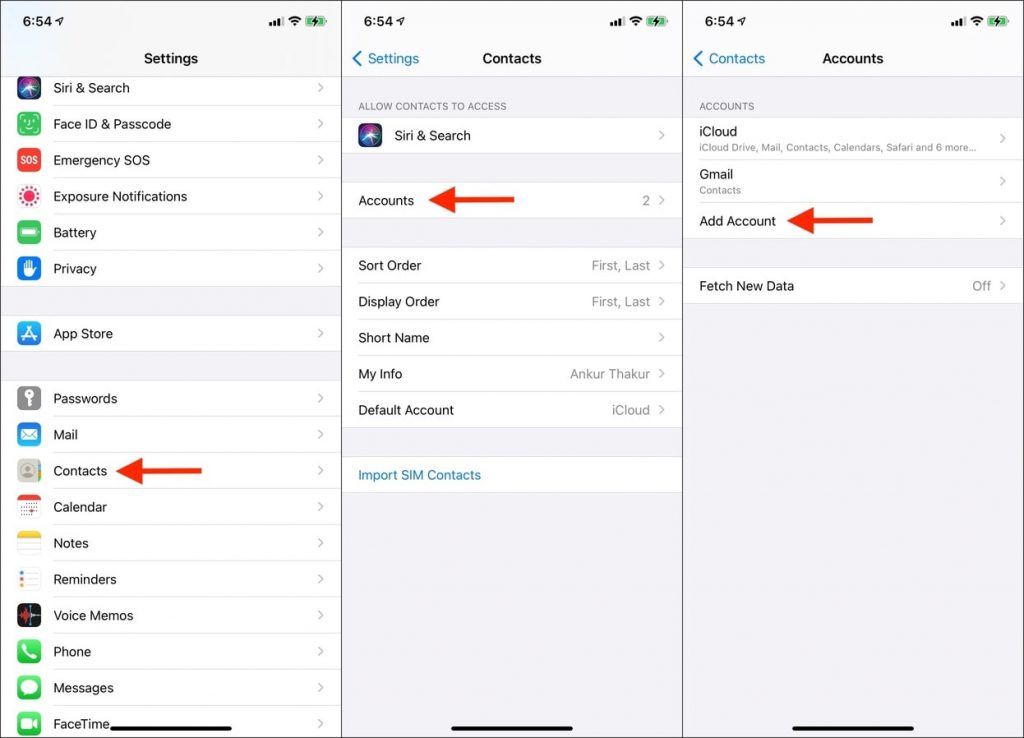 In iPhone and iPad Settings tap Contacts Accounts Add Acoount