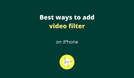 Best ways to add video filter on iPhone