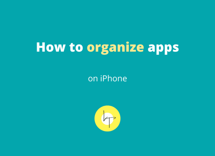 How to organize apps on iPhone